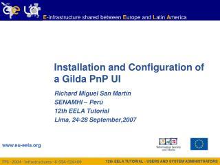 Installation  and Configuration of a Gilda PnP UI