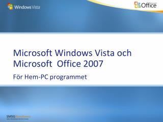 Microsoft Windows Vista och Microsoft  Office 2007