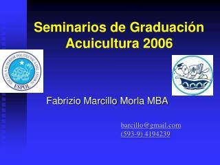 Seminarios de Graduaci�n Acuicultura 2006