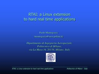 RTAI: a Linux extension to hard real time applications