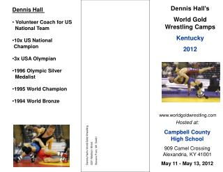 Dennis Hall's  World Gold Wrestling Camps Kentucky 2012