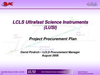 LCLS Ultrafast Science Instruments (LUSI)
