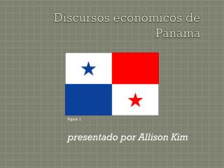 Discursos económicos  de Panamá