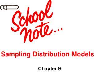 Sampling Distribution Models