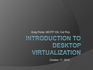 Introduction to  desktop virtualization