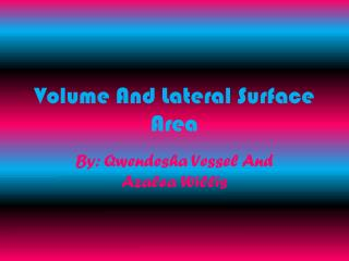 Volume And Lateral Surface Area