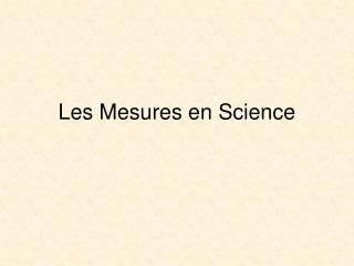 Les Mesures en Science