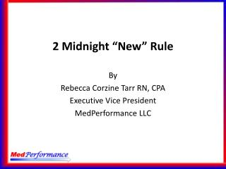 "2  Midnight "" New "" Rule"