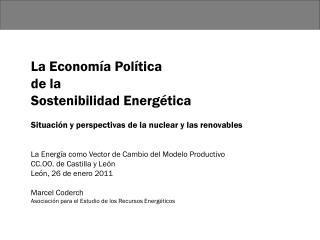 La Economía Política  de la  Sostenibilidad Energética