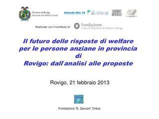 Rovigo, 21 febbraio 2013