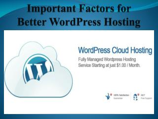 Important Factors for Better WordPress Hosting