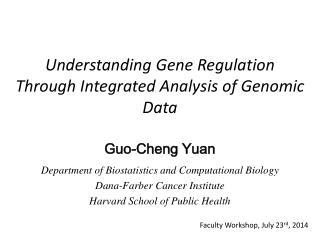 Understanding Gene Regulation Through Integrated Analysis of Genomic Data
