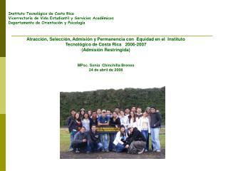 Instituto Tecnológico de Costa Rica Vicerrectoría de Vida Estudiantil y Servicios Académicos