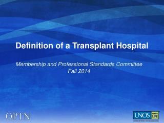 Definition of a Transplant Hospital