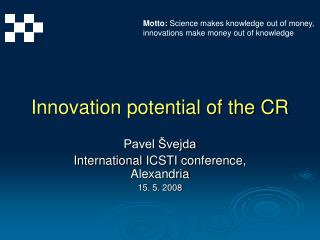 Innovation potential of the CR