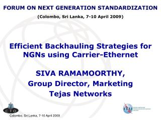 Efficient Backhauling Strategies for NGNs using Carrier-Ethernet