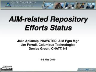 AIM-related Repository Efforts Status