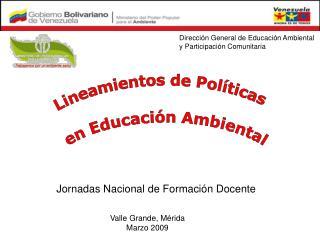 Lineamientos de Pol�ticas  en Educaci�n Ambiental