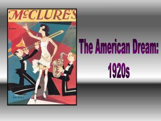 The American Dream: 1920s