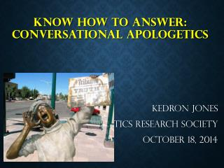 Know how to answer: conversational apologetics