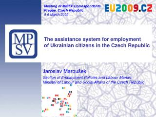 Jaroslav Maroušek Section of Employment Policies and Labour Market