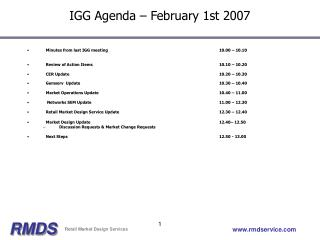 IGG Agenda – February 1st 2007