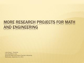 More Research Projects for Math and Engineering