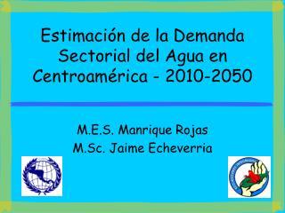 Estimaci n de la Demanda Sectorial del Agua en Centroam rica - 2010-2050