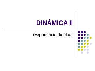 DINÂMICA II
