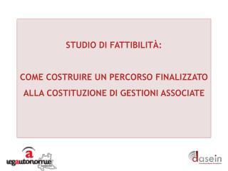 STUDIO DI FATTIBILIT À: