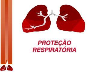 PROTE��O  RESPIRAT�RIA