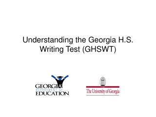 Understanding the Georgia H.S. Writing Test (GHSWT)