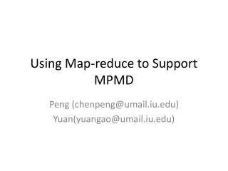 Using Map-reduce to Support MPMD