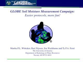 GLOBE Soil Moisture Measurement Campaign:  Easier protocols, more fun!
