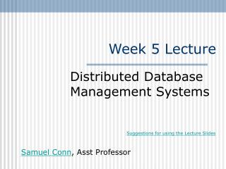 Week 5 Lecture