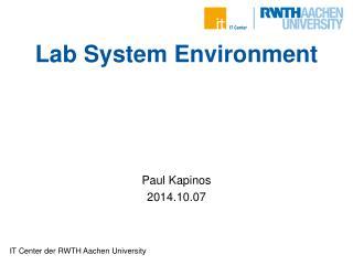 Lab System  Environment
