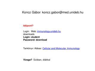 Koncz Gábor  koncz.gabor@med.unideb.hu