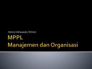 MPPL Manajemen dan Organisasi