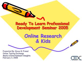 Ready To Learn Professional Development Seminar 2005