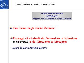 Treviso - Conferenza di servizio 15 novembre 2006