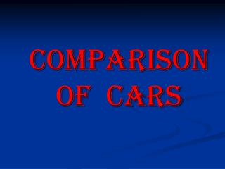 Comparison Of  Cars