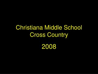 Christiana Middle School Cross Country