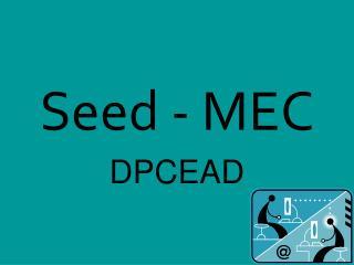 Seed - MEC