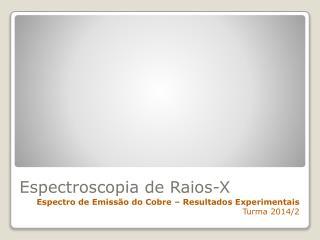Espectroscopia de Raios-X
