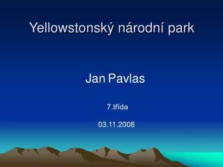 Yellowstonsk� n�rodn� park