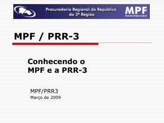 MPF / PRR-3
