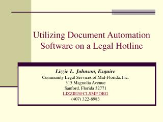 Utilizing Document Automation Software on a Legal Hotline