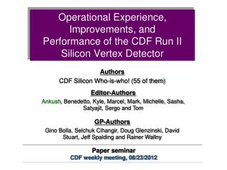 Operational Experience, Improvements, and Performance of the CDF Run II Silicon Vertex Detector