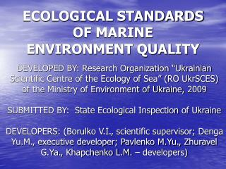ECOLOGICAL STANDARDS OF MARINE ENVIRONMENT QUALITY