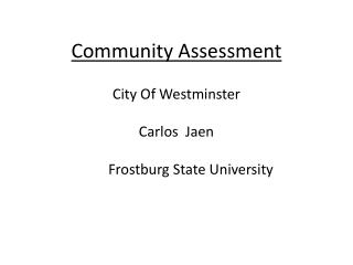 Community  Assessment City Of Westminster Carlos  Jaen         Frostburg State University